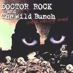 The Works / Dr.Rock and the Wild Bunch