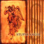 The Works / Stupid Angel