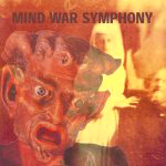 The Works / Mind War Symphony